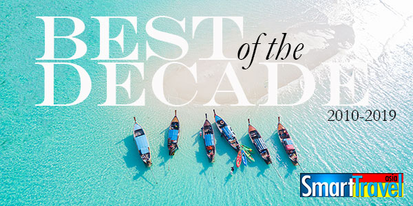 Best Of The Decade Awards 2010-2019 - Smart Travel Asia the online magazine